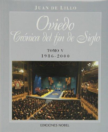 Oviedo, cronica de fin de siglo (v) 1986-2000