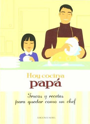 Hoy cocina papa