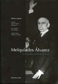 Melquiades alvarez. discursos parlamentarios