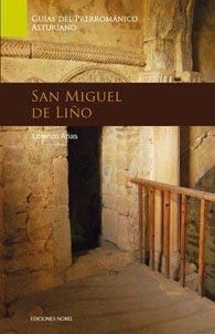 Guia de arte prerromanico asturiano. san miguel de liño