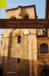 Guia de arte prerromanico asturiano. camara santa y torre vi