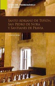 Guia de arte prerromanico de asturias. santo adriano de tuño