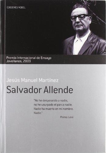 Salvador allende. premio internacional de ensayo jovellanos
