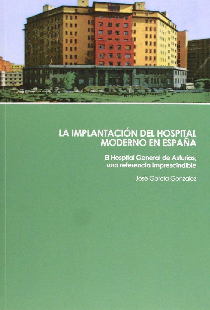 La implantacion del hospital moderno en españa