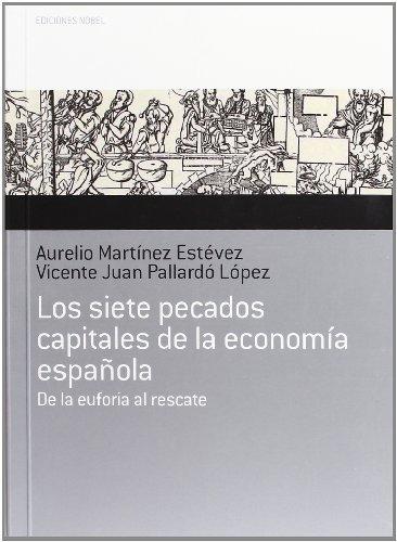 Siete pecados capitales economia española,los