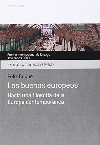 Buenos europeos hacia una filosofia de europa contemporanea