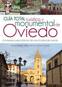 Guia total turistica y monumental de oviedo 6 itinerarios