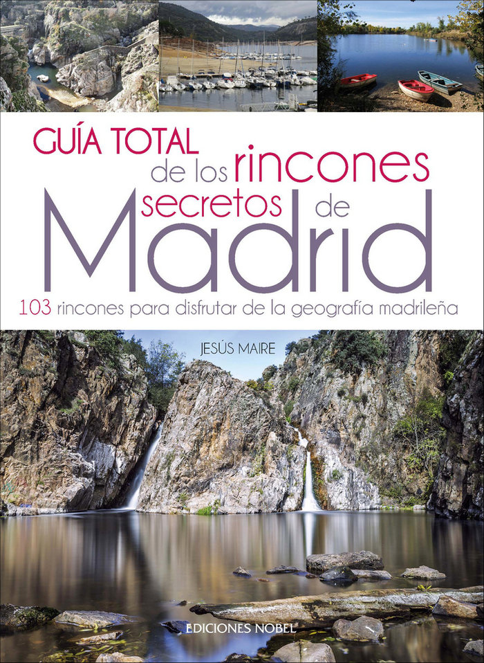 Guia total rincones secretos de madrid