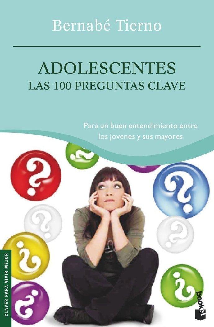 Adolescentes las 100 preguntas clave