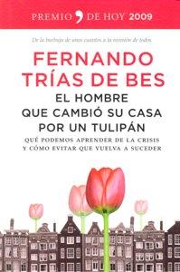 Hombre que cambio su casa por un tulipan,el
