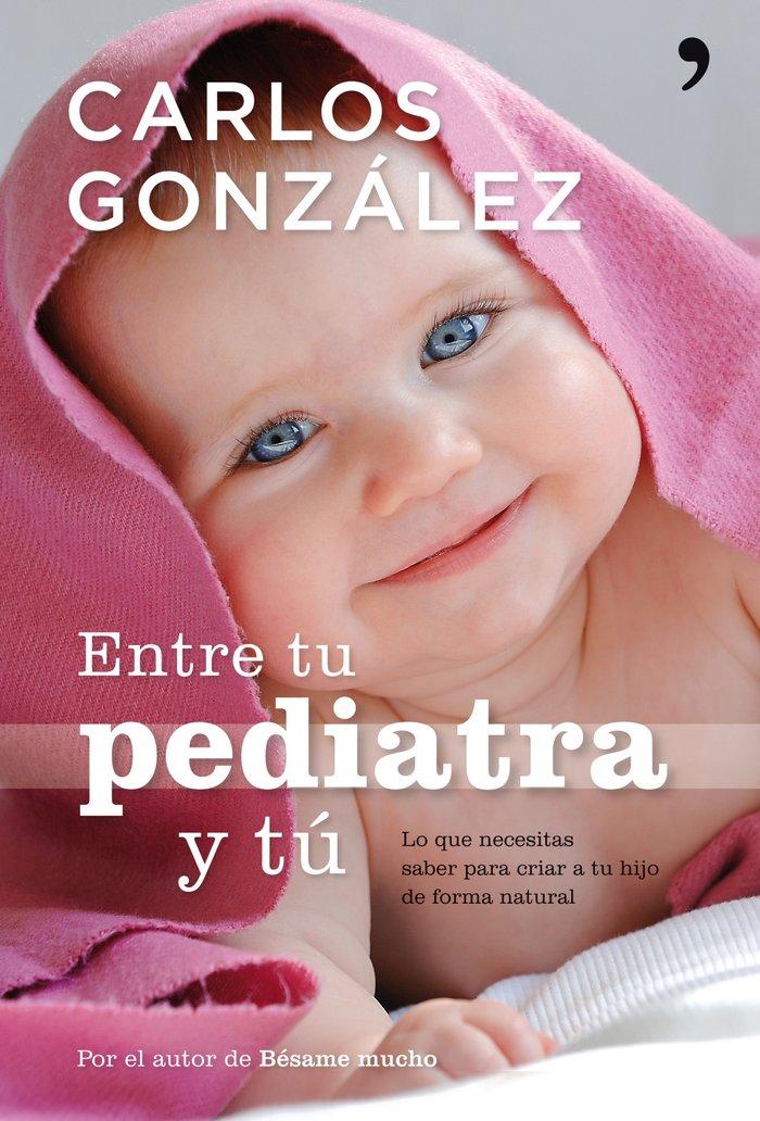 Entre tu pediatra y tu