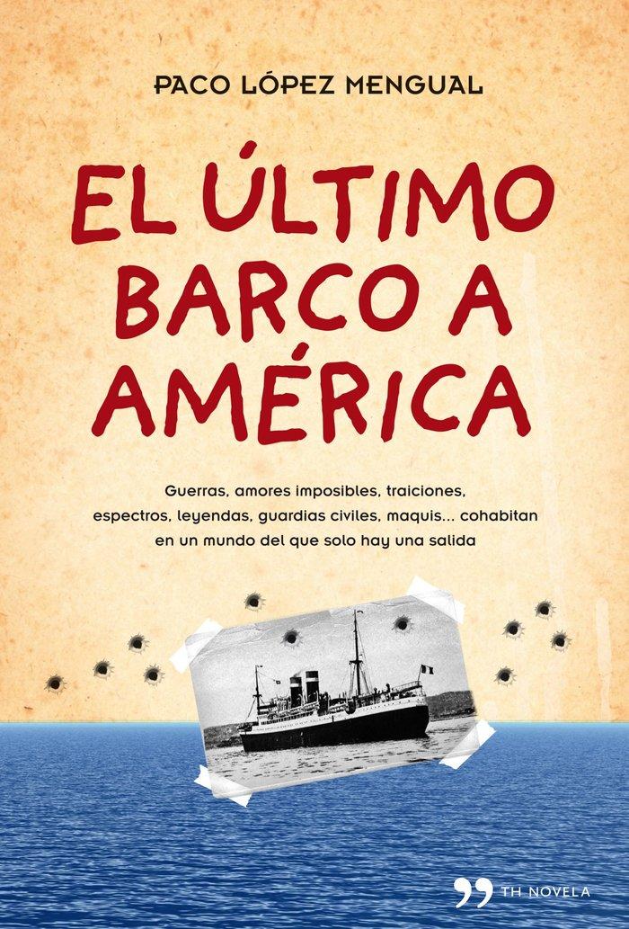 Ultimo barco a america,el