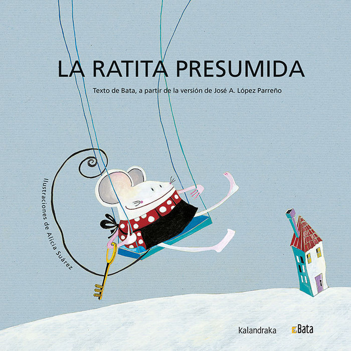 Ratita presumida,la