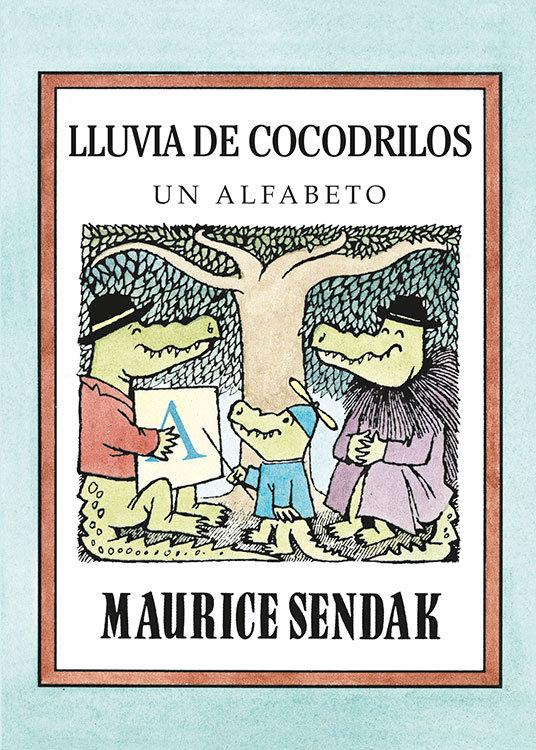 Lluvia de cocodrilos un alfabeto