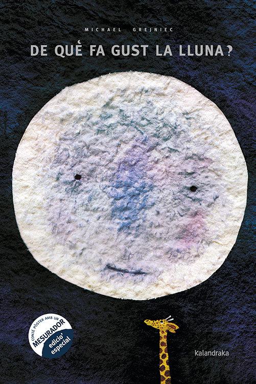 De que fa gust la lluna?