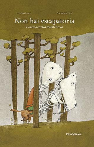 Non hai escapatoria  e outros contos marabillosos
