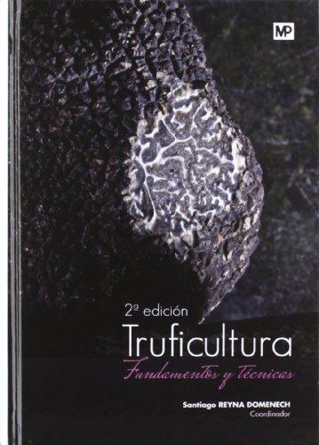 Truficultura fundamentos y tecnicas