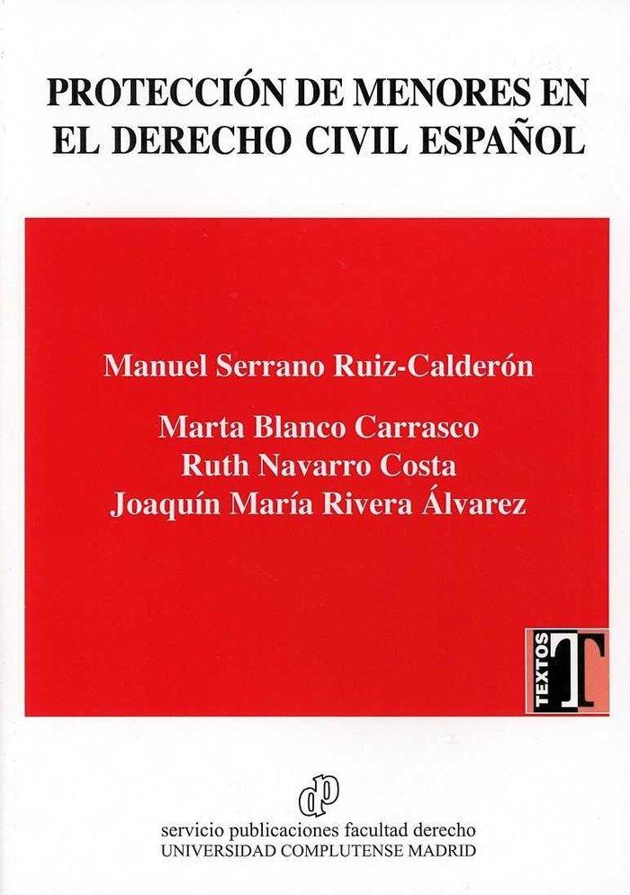 Proteccion de menores en el derecho civil español/child prot