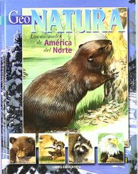 Animales de america del norte geo natura