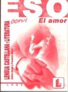 Lengua castellana eso el amor