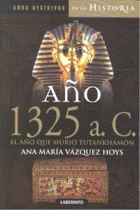 Año 1325 a c el año que murio tutankhamon
