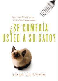 Se comeria usted a su gato