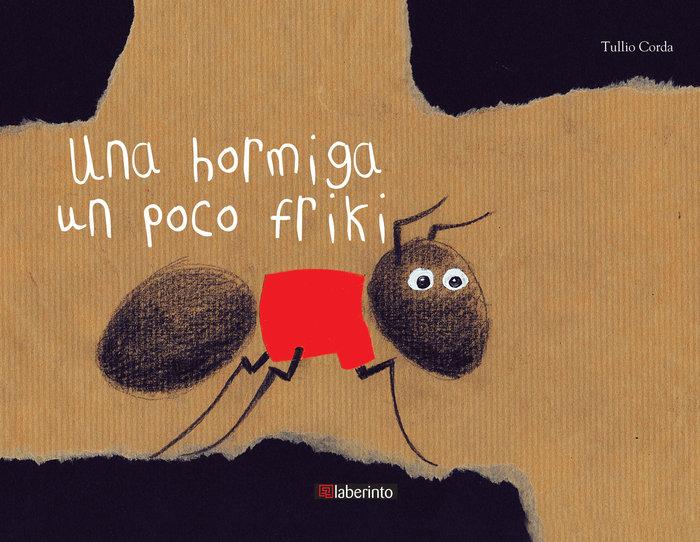 Una hormiga un poco friki