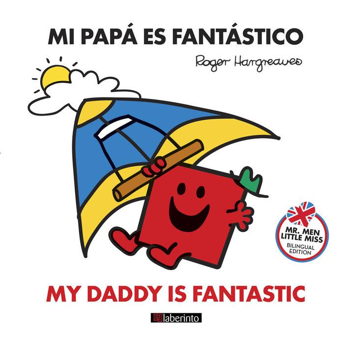 Mi papa es fantastico / my daddy is fantastic