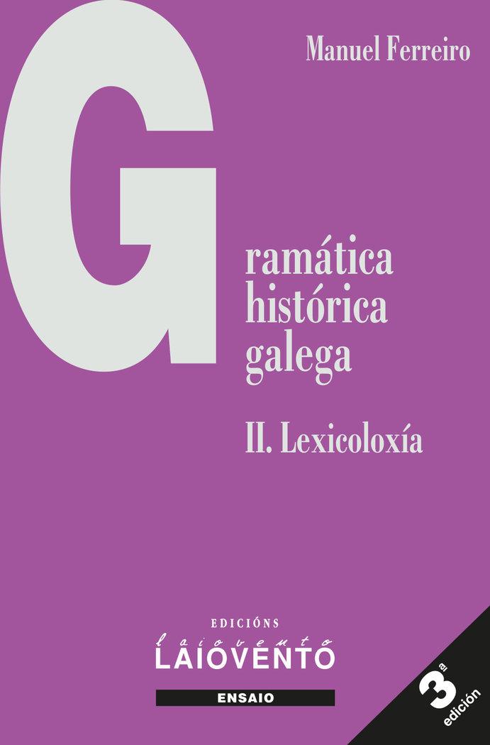 Gramatica historica galega ii lexicoloxia