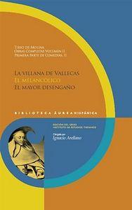 Obras completas. vol. 2. 1a parte de comedias, ii. la villan