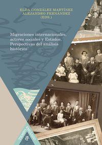 Migraciones internacionales, actores sociales y estados. per