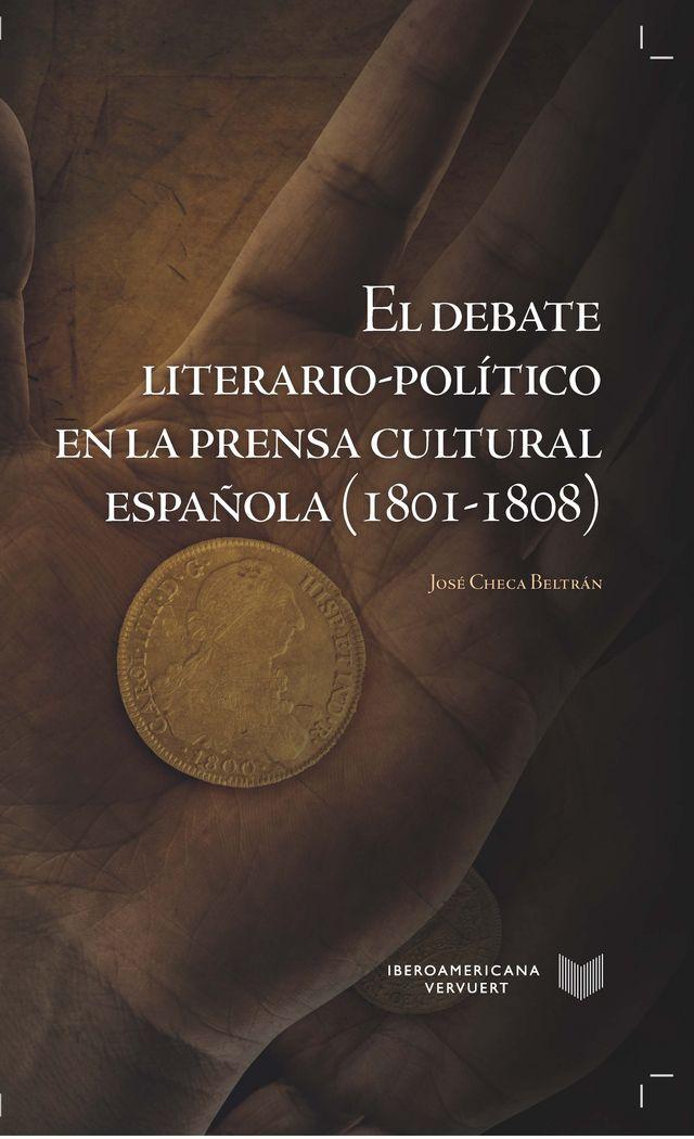 Debate literario-politico en la prensa cultural española (18