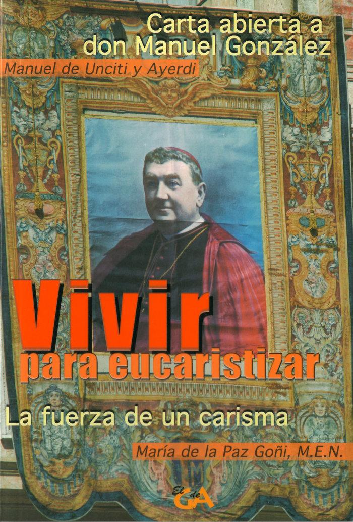 Vivir para eucaristizar