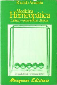 Medicina homeopatica. critica y exp