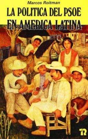 Politica del psoe en america latina,la