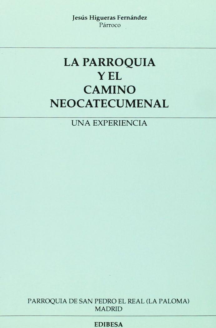 Parroquia y el camino neocatecumenal,la