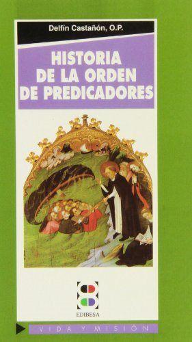 Historia de la orden de predicadores