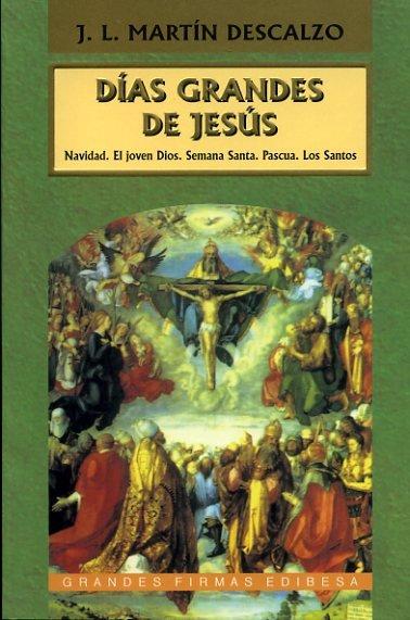 Dias grandes de jesus