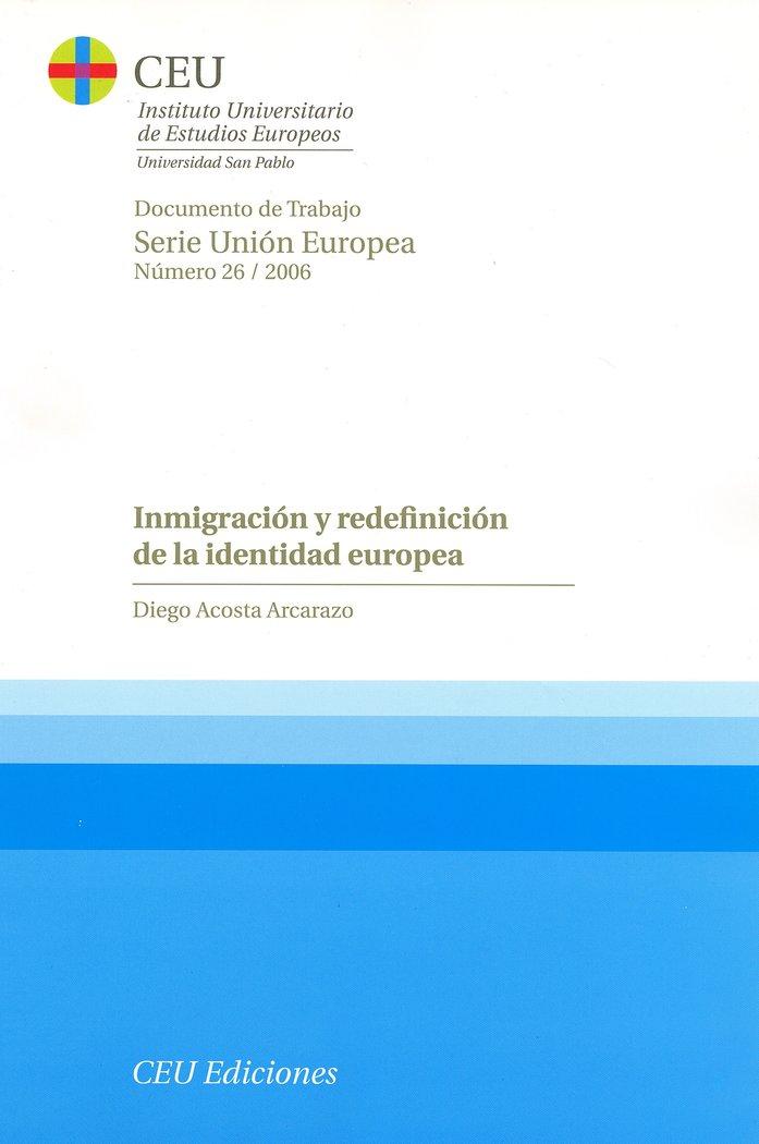 Inmigracion y redefinicion de la identidad europea