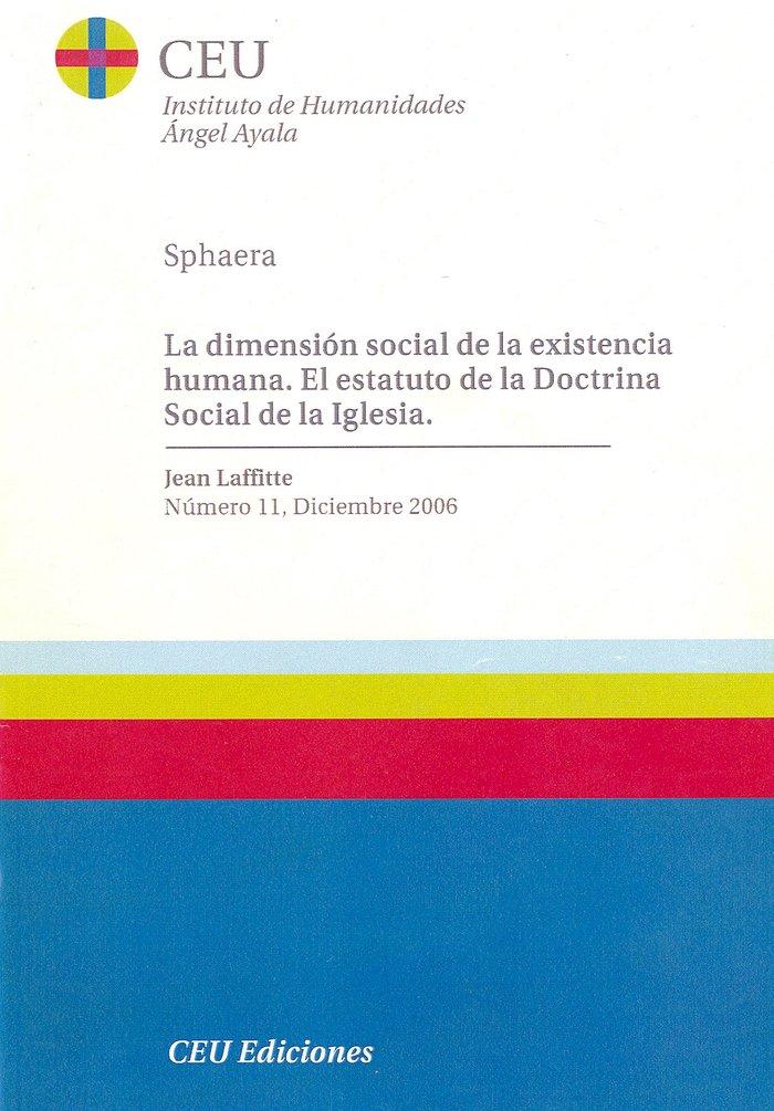 Dimension social de la existencia humana. el estatuto de la