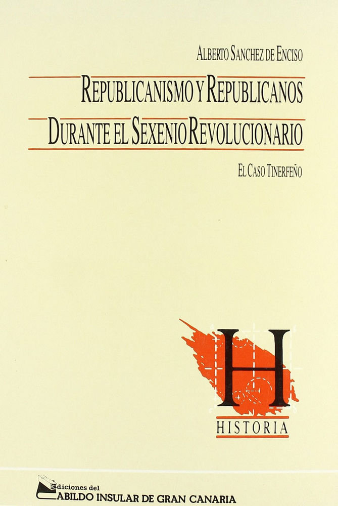 Republicanos y republicanismo durante el sexenio revoluciona