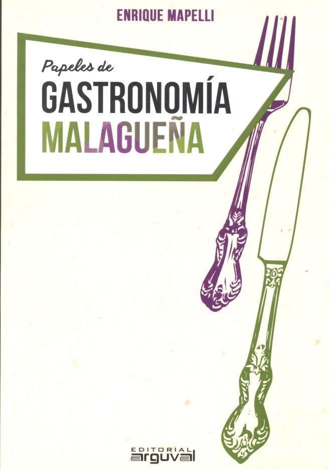 Papeles de gastronomia malagueña