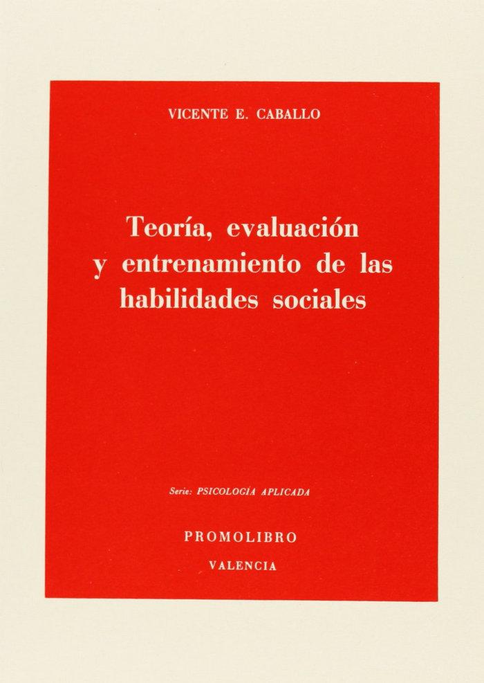 Teoria evaluacion entrenamiento habilidades sociales