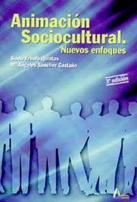 Animacion sociocultural nuevos enfoques