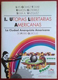 Utopias libertarias americanas i