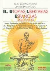 Utopias libertarias españolas ii
