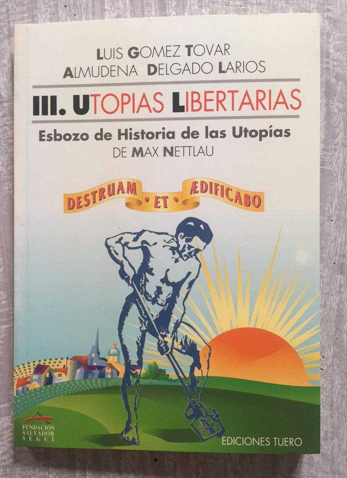 Utopias libertarias iii