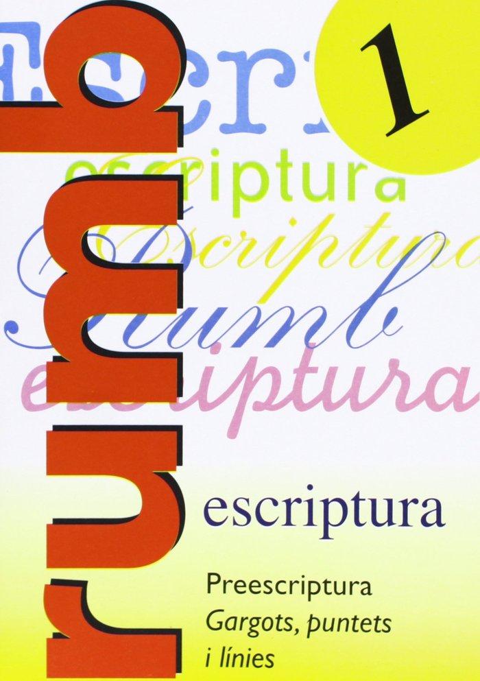 Escriptura rumb 1 preescritura gargots, puntets