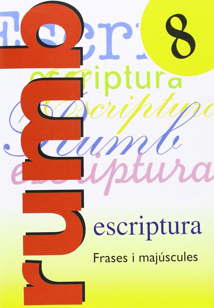 Escriptura rumb 8 frases majusculas