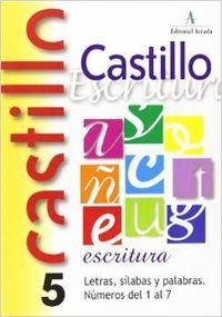 Castillo 5 escritura